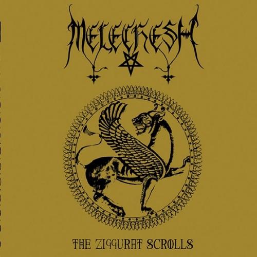 Melechesh - The Ziggurat Scrolls (Limited Edition) (2021)