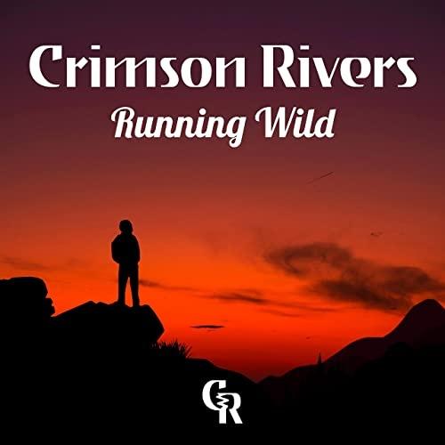 Crimson Rivers - Running Wild (2021)