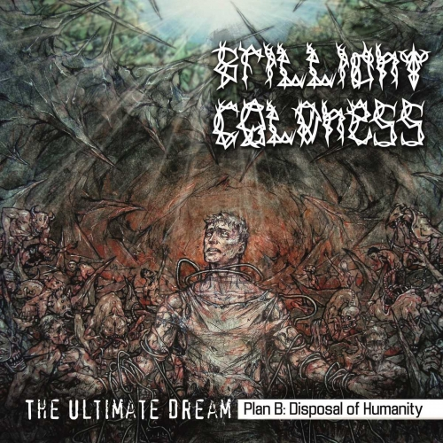 Brilliant Coldness - The Ultimate Dream. Plan B: Disposal of Humanity (2021)