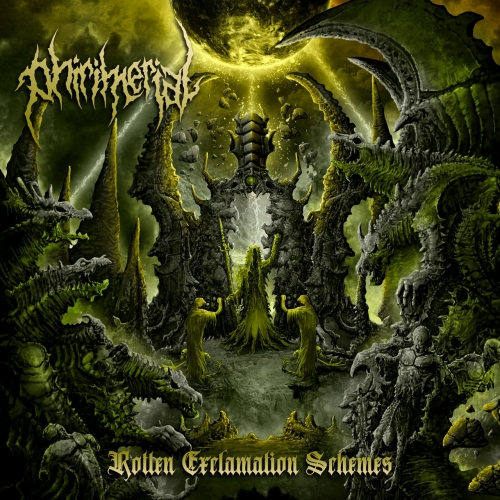 Phirimerial - Rotten Exclamation Schemes (2021)