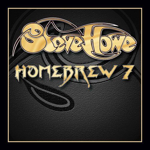 Steve Howe - Homebrew 7 (2021)