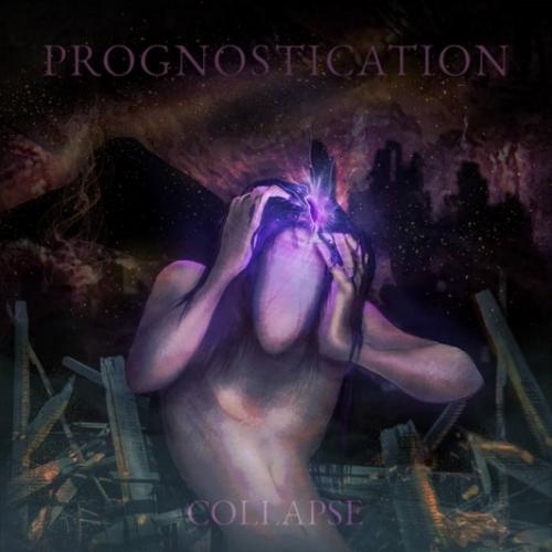 Prognostication - Collapse (2021)