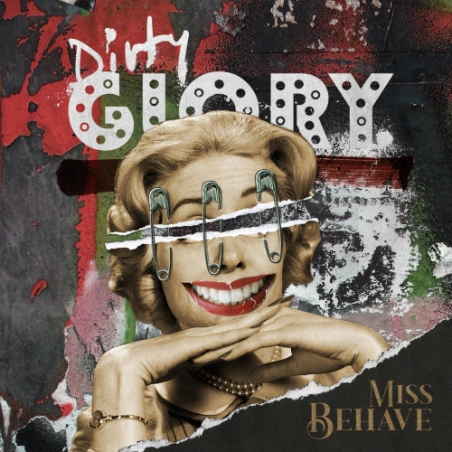 Dirty Glory - Miss Behave (2021)