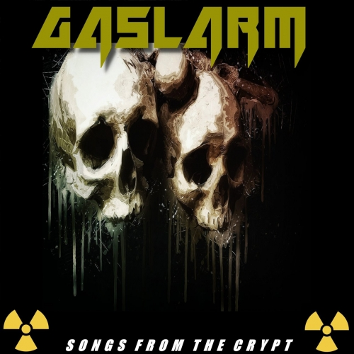 Gaslarm - Songs from the Crypt (2021)