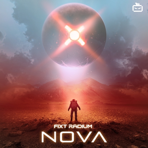 FiXT Radium - FiXT Radium: Nova (2021)