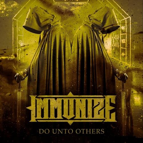 Immunize - Do Unto Others (EP) (2021)