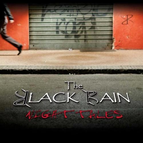 The Black Rain - Night Tales (2012/2021)