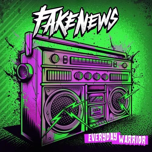 Fake News - Everyday Warrior (2021)