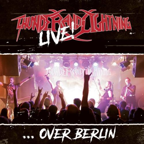 Thunder and Lightning - Live over Berlin (2021)