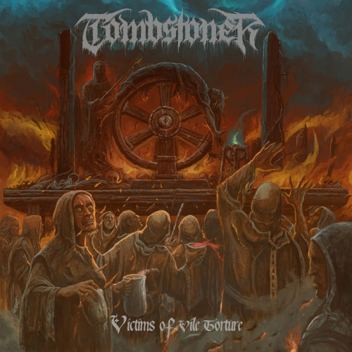 Tombstoner - Victims of Vile Torture (2021)