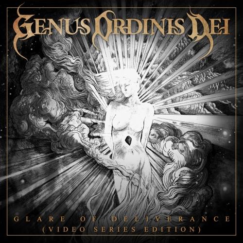Genus Ordinis Dei - Glare of Deliverance (Video Series Edition) (2021)
