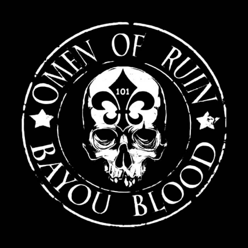 Omen of Ruin - Bayou Blood (2021)