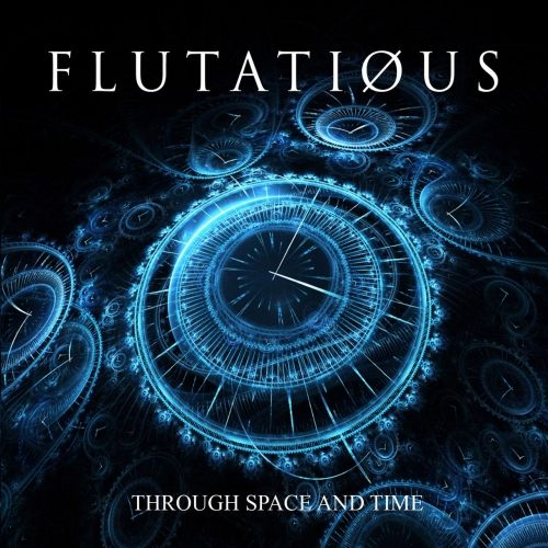 Flutatious - Through Space and Time (2021)