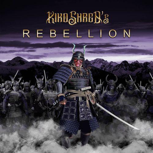 KIKO SHRED'S REBELLION - Rebellion (2021)
