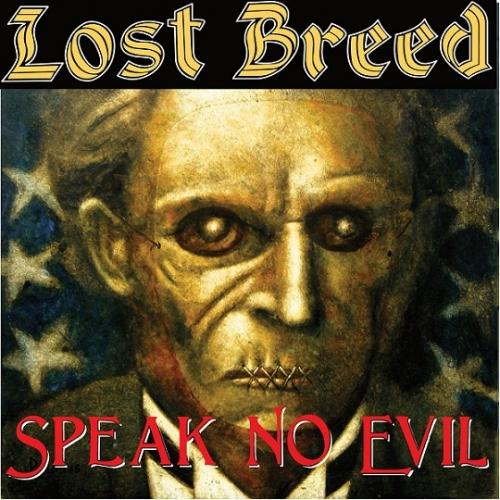 Lost Breed - Speak No Evil (2021)