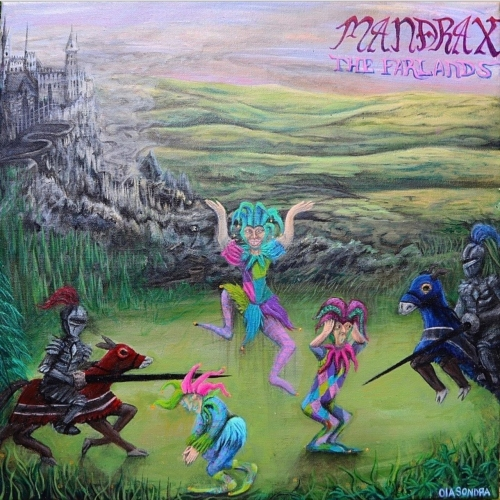 Mandrax - The Farlands (2021)