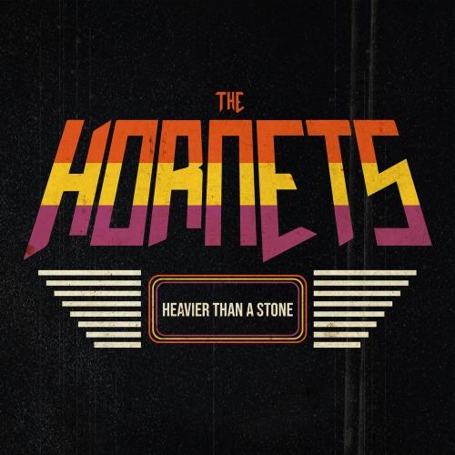 The Hornets - Heavier Than a Stone (2021)