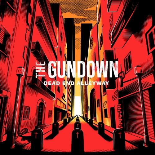 The Gundown - Dead End Alleyway (2021)