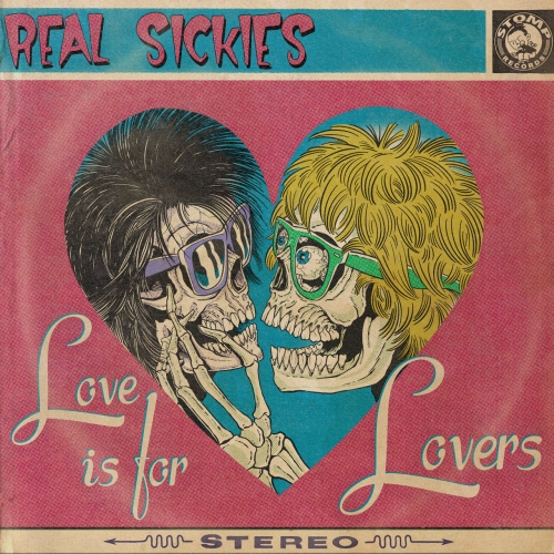 Real Sickies - Love Is For Lovers (2021)
