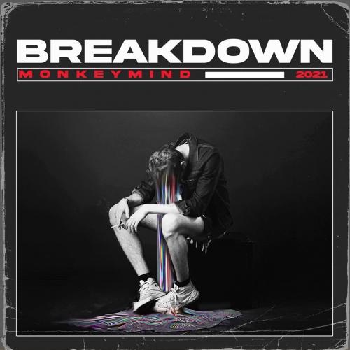 Monkey Mind - Breakdown (2021)