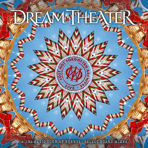 Dream Theater - Lost Not Forgotten Archives: A Dramatic Tour of Events - Select Board Mixes (Live) (2021)