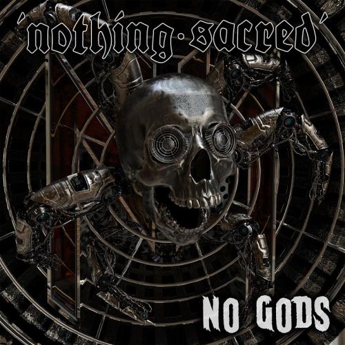 Nothing Sacred - No Gods (2021)