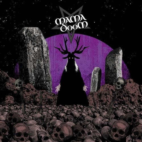 Mama Doom - Ash Bone Skin n Stone (2021)