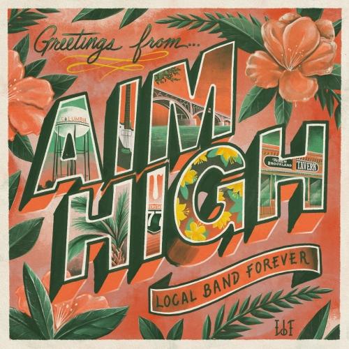 Aim High - Local Band Forever (2021)