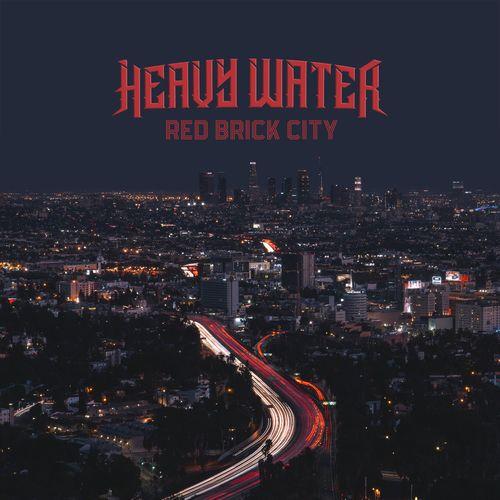 Heavy Water (Biff Byford) - Red Brick City (2021)
