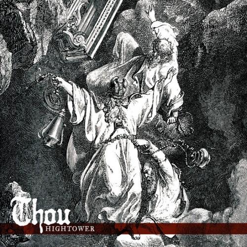 Thou - Hightower (2021)