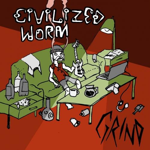 Civilized Worm - Grind (2021)