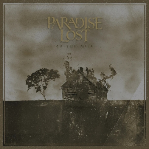 Paradise Lost - At the Mill (2021) + Blu-Ray