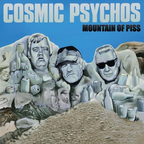 Cosmic Psychos - Mountain of Piss (2021)