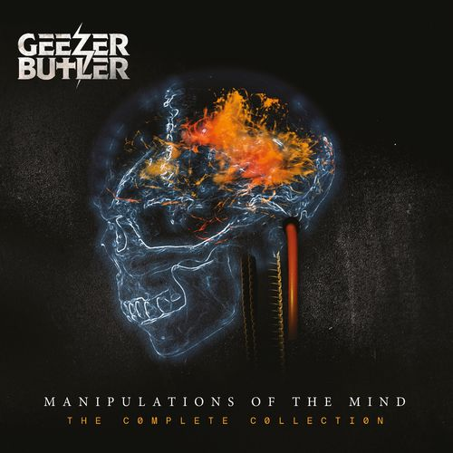 Geezer Butler - Manipulations of the Mind: The Complete Collection (2021)