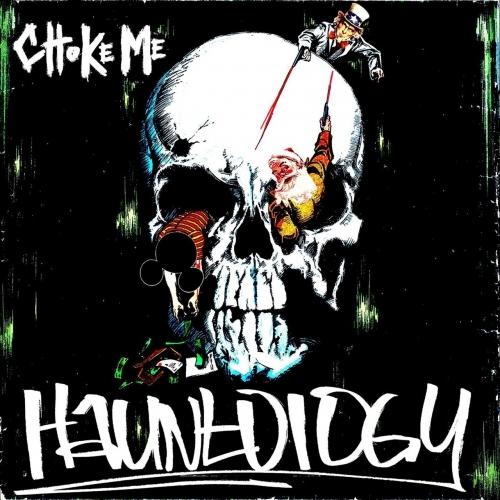 Choke Me - Hauntology (EP) (2021)