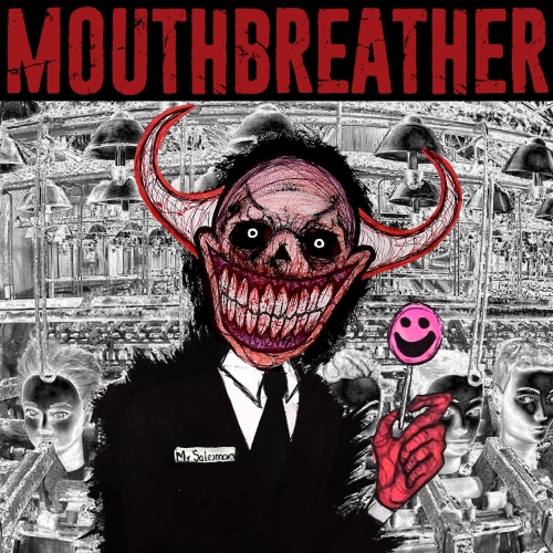 Mouthbreather - I'm Sorry Mr. Salesman (2021)