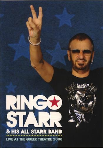 Ringo Starr & His All Starr Band - Live at the Greek Theatre 2008 (2010)