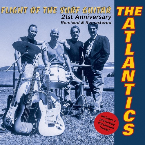 The Atlantics - Flight of the Surf Guitar (21st Anniversary Edition) (2021)