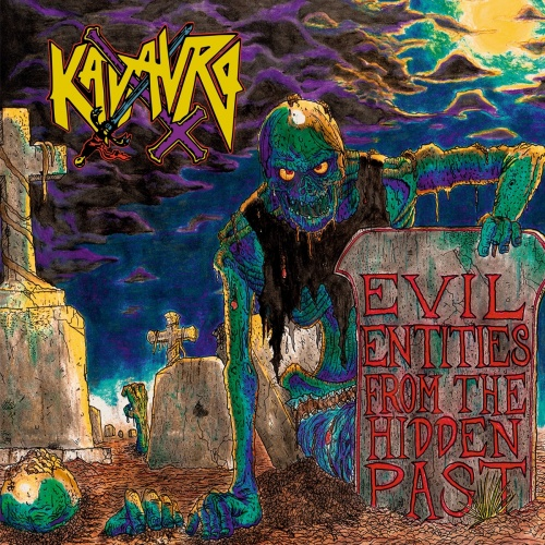 Kadavro - Evil Entities from the Hidden Past (2021)