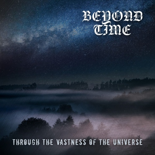 Beyond Time - Through The Vastness Of The Universe (2021)