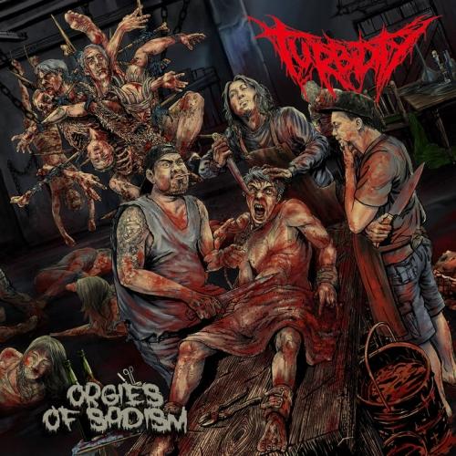 Turbidity - Orgies of Sadism (2021)