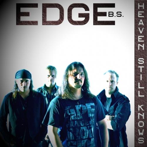 Edge B.S. - Heaven Still Knows (2021)