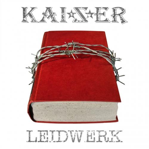 Kaizer - Leidwerk (2021)