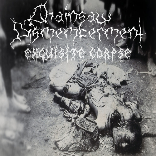 Chainsaw Dismemberment - Exquisite Corpse (2021)