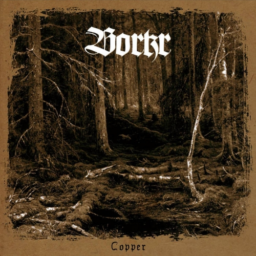 Borkr - Copper (2021)