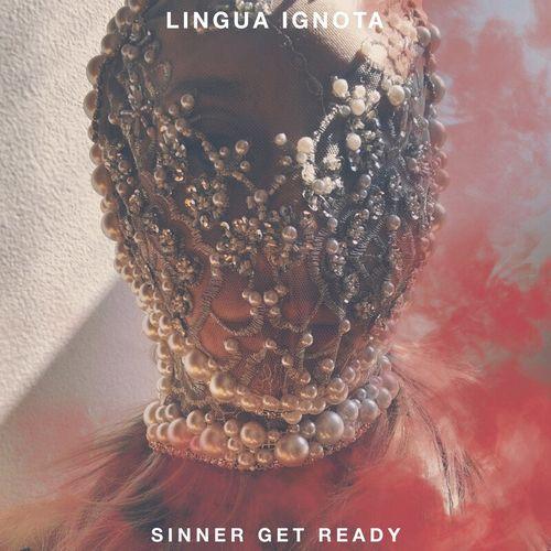 Lingua Ignota - SINNER GET READY (2021)