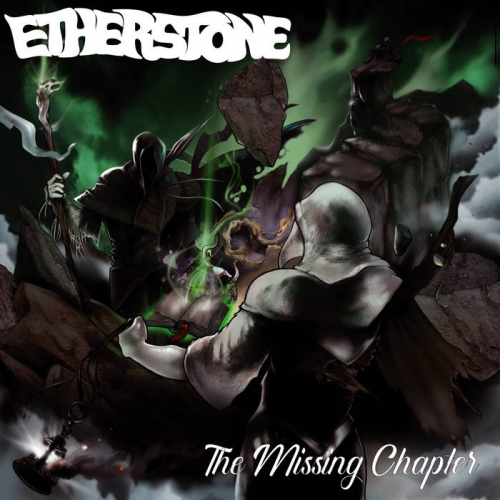 Etherstone - The Missing Chapter (2021)