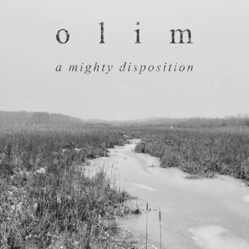 Olim - A Mighty Disposition (2021)