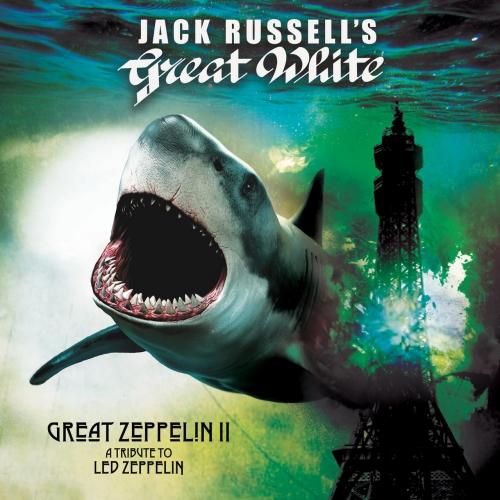 Jack Russell's Great White - Great Zeppelin II: A Tribute to Led Zeppelin (2021)