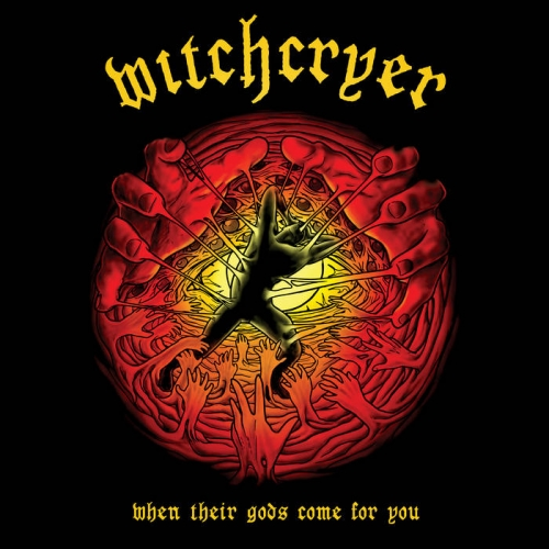 Witchcryer - When Their Gods Come for You (2021)